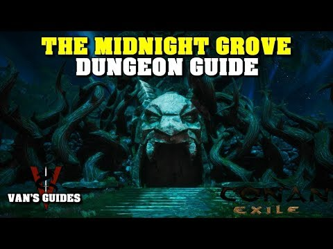 Conan Exiles - The Midnight Grove Solo(Dungeon Guide #7)