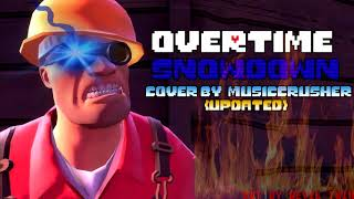 [Overtime] - SHOWDOWN[Updated Cover by MusicCrusher]