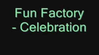 Скачать Fun Factory Celebration Wmv