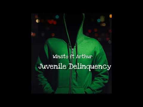 Winsto Ft Arthur - Juvenile Delinquency