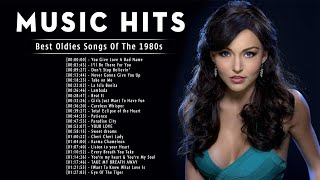 Music Hits 1980s Old Songs - Best Oldies Songs Of The 1980s - Greatest Hits Songs 80s - 80s Songs