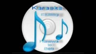 O janewale o janewale ( Henna ) Free karaoke with lyrics by Hawwa -