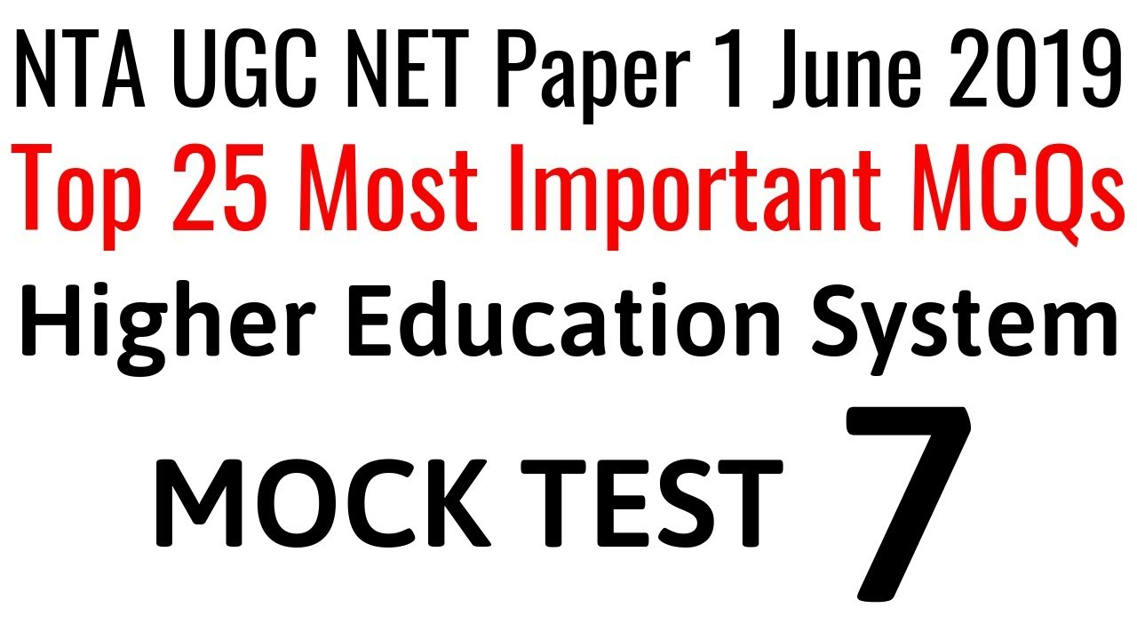 (MOCK TEST 07) Higher Education System For NTA UGC NET Paper 1 June/2019 &  All Competitive Exams