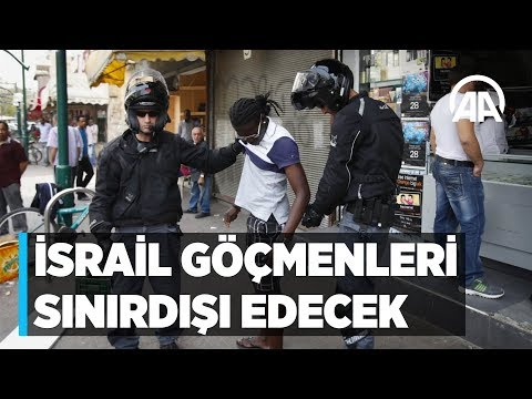 İsrail'den Afrikalı göçmenlere Ya gidersiniz ya da hapse girersiniz