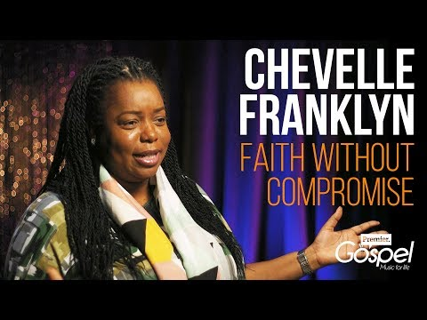 Chevelle Franklyn on living without compromise // Premier Gospel