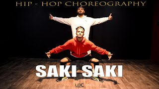 Saki Saki Hip Hop Mix | Hip-Hop Dance | Vipin Sharma Choreography | Unique Dance Crew