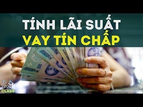 Cách Tính Lãi Suất Vay Tín Chấp - Vay Tiêu Dùng Trả Góp Trên Dư Nợ Giảm Dần  | EZ TECH CLASS