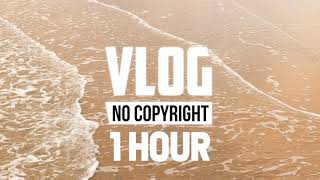 [1 Hour] - Lichu - Bliss (Vlog No Copyright Music)