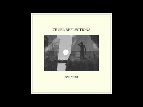 Cruel Reflections - Bloom (Official Audio)