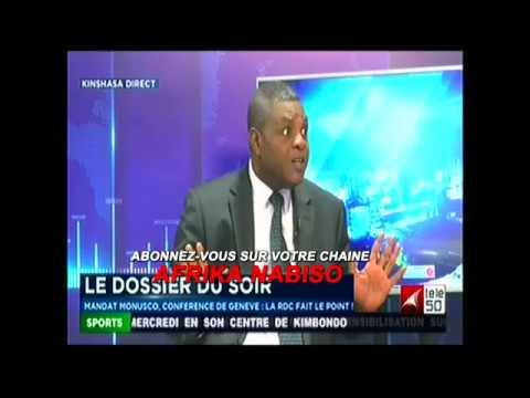 KINSHASA DIRECT LE DOSSIER DU SOIR CONFERENCE DU GENEVE LA RDC FAIT LE POINT