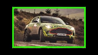New 2020 Aston Martin DBX SUV testing begins | k production channel
