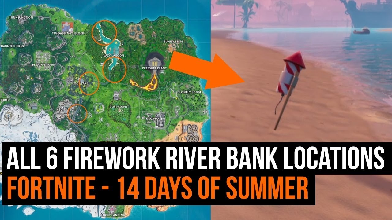 All 6 Firework river bank locations - Fortnite 14 days of Summer challenge