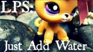 lps just add water episode 1 metamorphosis 1 2 old