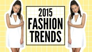 5 trends to try 2015 fashion trends