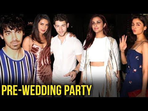 Priyanka - Nick Bachelorette Party With Alia Bhatt, Parineeti, Joe Jonas - Sophie Turner