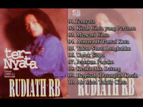 Rudiath RB. - Ternyata 1997  Full Album 10 Lagu