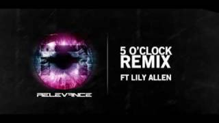 relevance ft lily allen 5 o clock who d have known dubstep remix