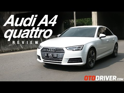 Audi A4 quattro 2016 Review Indonesia | OtoDriver