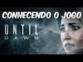 Until Dawn - PS4 - Parte 1