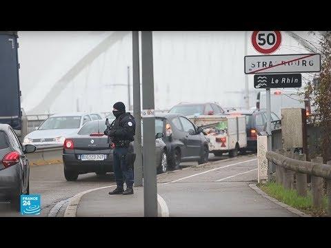 ملاحقة واسعة النطاق لمنفذ هجوم ستراسبورغ في فرنسا  - نشر قبل 2 ساعة