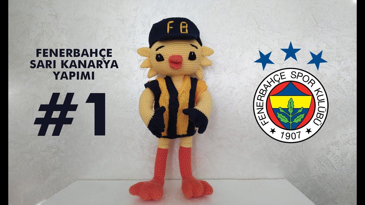 Fenerbahçe sarı kanarya bölüm #1 Ayak ve bacak  yapımı