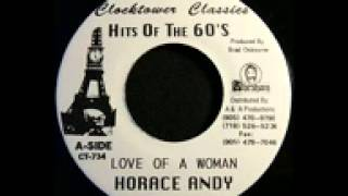 Horace Andy   Love Of A Woman