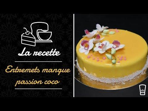 Entremets mangue passion coco