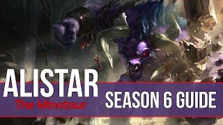 League of Legends Alistar Guide | Season 6 | Patch 6.5
