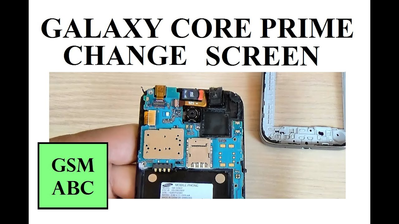Samsung Galaxy Core Prime - Disassembly, Assembly, Screen Replacement