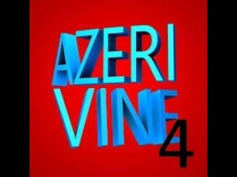 Azəri Vine 4