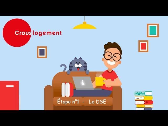Demander un logement au CROUS - Étape n°1 : le Dossier Social Étudiant (DSE)