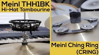 Meinl Ching Ring  (CRING) vs. Meinl THH1BK Hi-Hat Tambourine - Drum Product Review