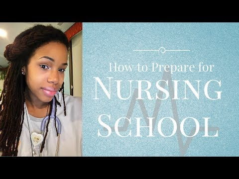 How to Prepare for Nursing School- YOU can be a Nurse