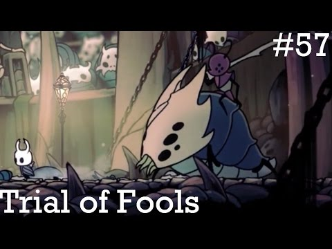 Hollow Knight Episode 57 | Trial of Fools