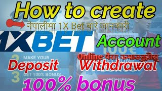 1xbet Nepal ||Everything about 1xbet:create account, winning tips, khalti deposit, withdrawal