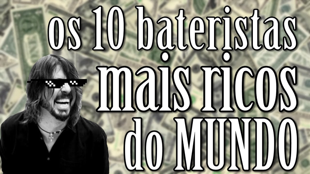 Os 10 bateristas mais ricos do mundo