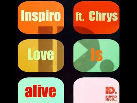 Inspiro Feat Chrys - Love Is Alive (Inspiro Summer Radio) [ID004]