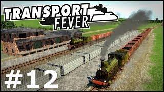 Transport Fever #12 - JESTEM DEBILEM, już wszystko działa!