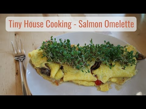 Tiny House Cooking - Salmon Omelette