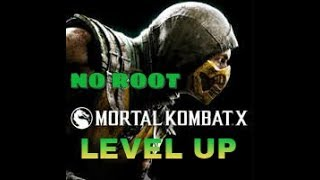 TIPS MORTAL KOMBAT X ANDROID no roots - LEVEL UP DENGAN CEPAT -