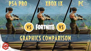 Fortnite Battle Royale - XBox One X vs PC vs PS4 Pro - Graphics Comparison