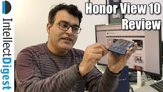 Honor View 10 Review With Pros and Cons | Intellect Digest