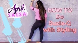 How to dance salsa with Suzie-Q (Maluma, J Balvin - Que Pena) (Salsa Styling part 3)