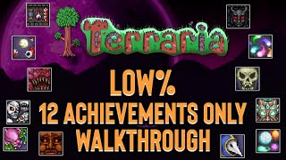 Terraria finished in only 12 achievements!