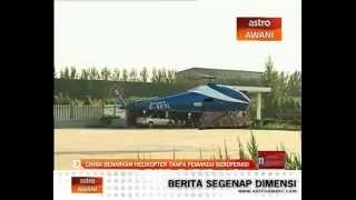 China benarkan helikopter tanpa pemandu beroperasi