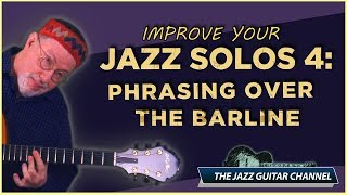 Gambar cover Improve Your Jazz Solos 4: Phrasing Over The Barline