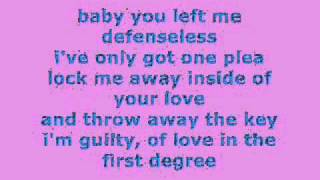 Love In The First Degree - Lyrics
