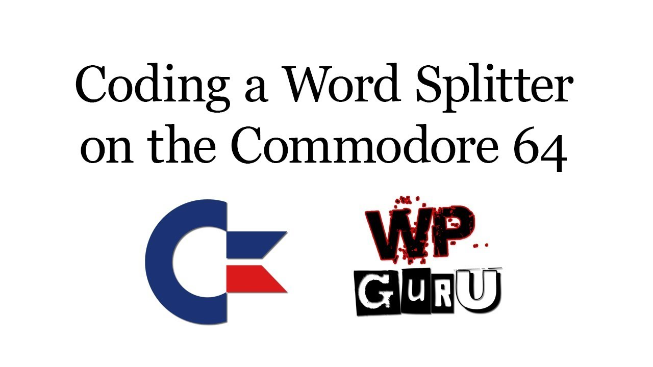 How to build a Word Splitter on the C64 in Commodore BASIC   The WP Guru