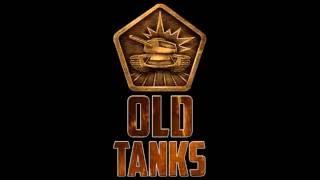 Old Tanks   Старые Танки Онлайн. Трейлер. Old Tanks вернулись!