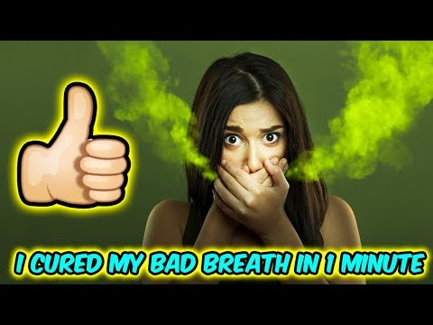 How I Cured Myself Of Bad Breath In 1 Minute - Bad Breath Remedy